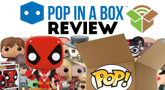 Pop in a Box Monthly Funko Pop Vinyl Figures Review