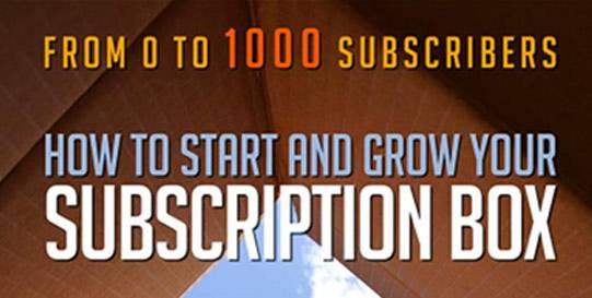 How to Start & Grow Your Subscription Box-Bemmu Sepponen
