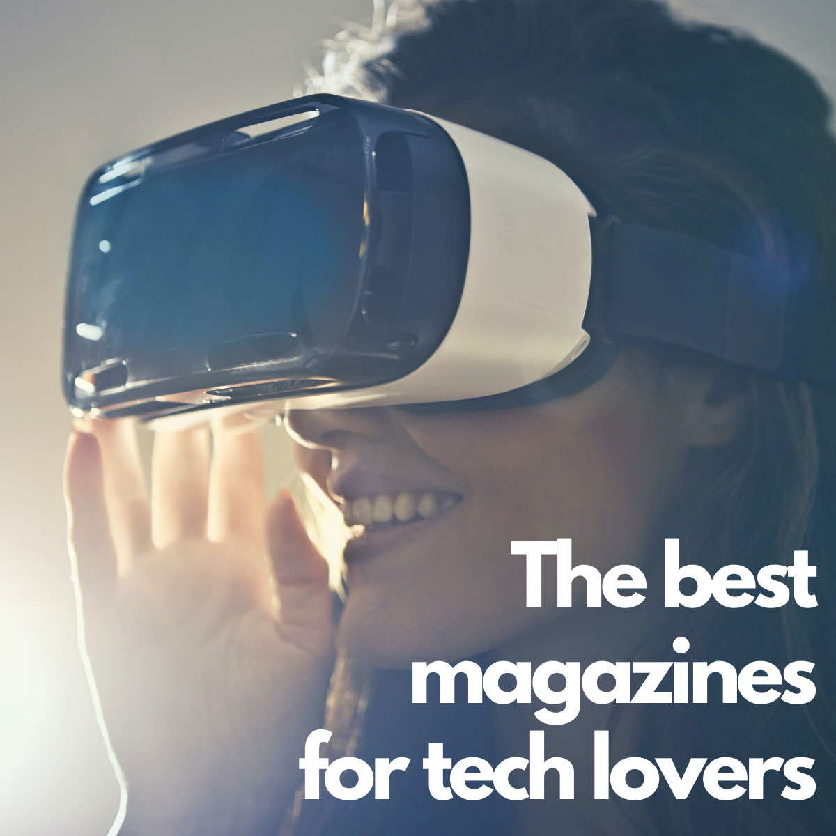 The Best Magazines For Tech Lovers
