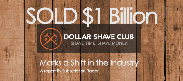 Dollar Shave Club Sells for $1 Billion